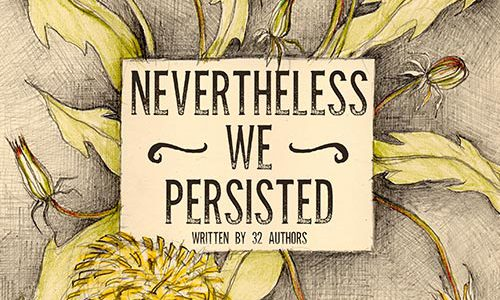Nevertheless We Persisted